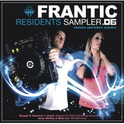 Dougal & Gammer / Andy Whitby & Matt Lee – Frantic Residents 6 Sampler(MELODIA TECHNIKAL¡)