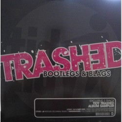 Trashed, Bootlegs & Blags (INCLUYE JX-RESTLESS,REMIX TECHNIKAL¡¡¡¡ )