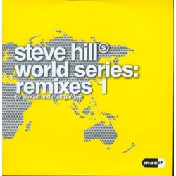 Steve Hill – World Series  Remixes 1 (IMPECABLE,TEMAZO¡¡)
