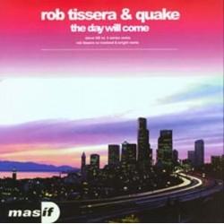 Rob Tissera & Quake – The Day Will Come (PELOTAZO ESTILO TECHNIKAL¡¡)