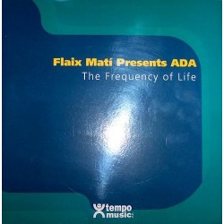 Flaix Matí Presents Ada  – The Frequency Of Life (2 MANO,VOCAL PROGRESIVO)