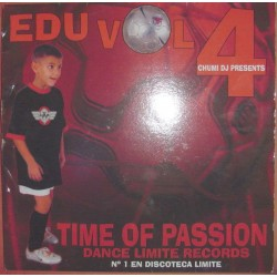 Chumi DJ Presents Edu Vol. 4- Time Of Passion