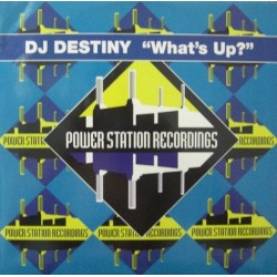 DJ Destiny – What's Up(VOCAL MELÓDICO + MAKINA)