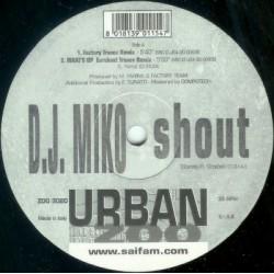 D.J. Miko - Shout(Disco Original¡¡ Buscadisimo¡¡)