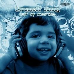 Track Boy – Out Of Control (CANTADO CENTRAL)