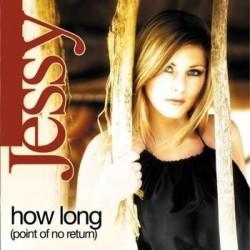 Jessy – How Long (2 MANO,COPIA NACIONAL¡¡ TEMAZO¡¡)