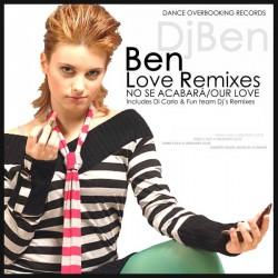 DJ Ben  – Love/No se acabara Remixes (2 MANO,TEMAZO¡¡¡¡)