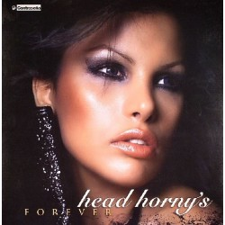 Head Horny's – Forever (NUEVO¡¡¡ TEMAZO MUY BUSCADO¡¡)