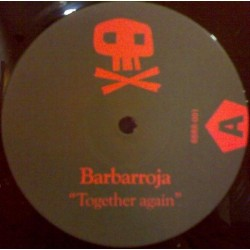 Barbarroja – Together Again / Together Forever