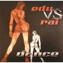 Edu VS Rai - Dance (PELOTAZO CANTADITO¡¡)