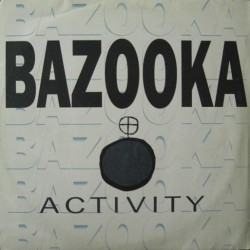 Bazooka - Activity(BASE CHOCOLATERA SUPER BUSCADA,JOSE CONCA¡¡¡¡)