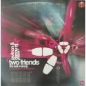 Two Friends – The Last Melody (DISCO COMO NUEVO¡¡ TEMAZO COLISEUM¡¡ INCLUYE TECHNAZO¡¡)
