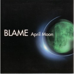 Blame  - April Moon(2 MANO,LIMITE RECORDS)