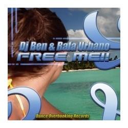 DJ Ben  & Rafa Urbano – Free Me(OVERBOKING RECORDS,NUEVO)
