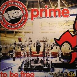 Prime  – To Be Free (TEMAZO PANIC¡¡)