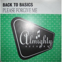 Back to Basics - Please forgive me(2 MANO,CANTADITO ALMIGHTY¡)