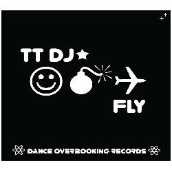 TT DJ – Fly(2 MANO)