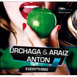 Urchaga & Araiz Vs Anton - Everything