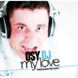Osy DJ - My Love (Prod Alex-T)