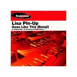 Lisa Pin-Up – Goes Like This(BASE NUKLEUZ,MUY BUENA¡¡)