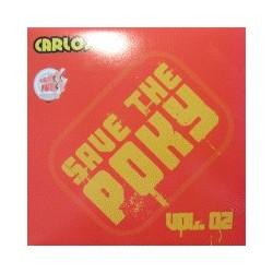 Carlos VK – Save The Poky Vol. 2 (2 MANO,TEMAZO MUY BUSCADO¡¡)