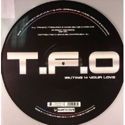 T.F.O – Waiting 4 Your Love