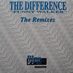 The Difference – Funny Walker (The Remixes) (2 MANO)