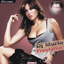 Dj Murto - Freefallin(PRODUCIDO POR SITO & CHEKA)