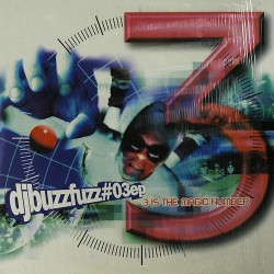 DJ Buzz Fuzz  03 EP - 3 Is The Magic Number (2 MANO,TRAXTORM)