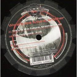 Impulse Factory – We Are The Future, Brother (2 MANO,IMPULSE RECORDS)