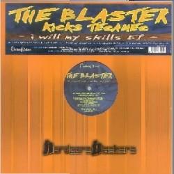 The Blaster kicks Tecamec – I Will My Skills EP(2 MANO,HARDCORE BLASTERS)
