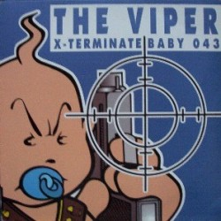 The Viper – X-Terminate (2 MANO,BABY BOOM RECORDS)