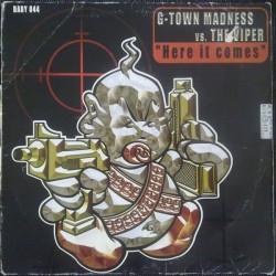 G-Town Madness vs. The Viper – Here It Comes (2 MANO,BABY BOOM RECORDS)