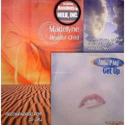 Miguel Serna & Ismael Lora Presentan Tamira Jay / Madelyne - Get Up / Beautiful Child