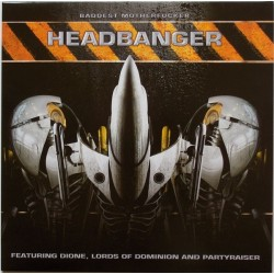 Headbanger – Baddest Motherfucker (2 MANO,MEGARAVE RECORDS¡¡ DISCO DOBLE)