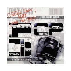 Core Pusher – Core Pusher Anthem (TRAXTORM RECORDS)
