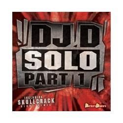 DJ D – Solo Part 1 (2 MANO,HARDCORE BLASTERS,TEMAZO)