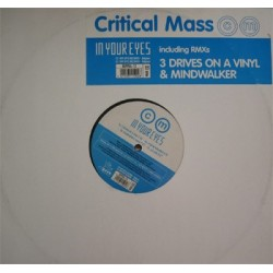 Critical Mass  - In Your Eyes(Discazo Rockola Mislata¡  Original¡¡)