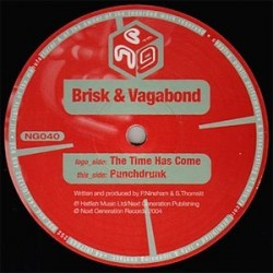 Brisk & Vagabond – The Time Has Come / Punchdrunk (PELOTAZO MAKINA + HARDCORE)