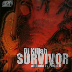 DJ Killah – Survivor (2 MANO,TEMAZO CENTRAL¡¡¡)