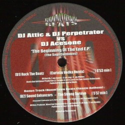 DJ Attic  & DJ Perpetrator vs. DJ Acesone – The Beginning Of The End E.P