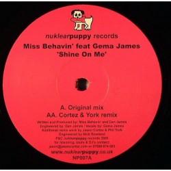 Miss Behavin' feat. Gema James - Shine On Me(Discazo hardtrance¡)