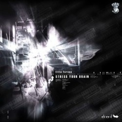 Elite Forces – Stress Your Brain (2 MANO,FORZE RECORDS¡¡)