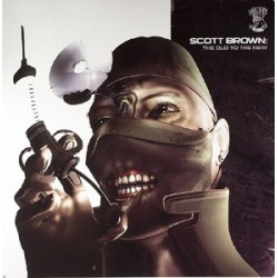 Scott Brown – The Old To The New (FORZE RECORDS,COPIAS NUEVAS.TEMAZO CARA A)
