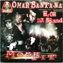 Omar Santana featuring H2OH DJ Squad – Mosh Pit(H2O RECORDINGS,COMO NUEVO¡)