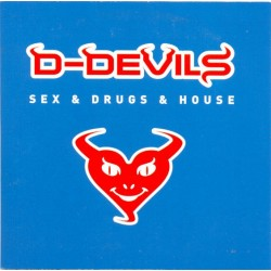 D-Devils - Sex & Drugs & House(2 MANO,TEMAZO JUMPER¡¡)