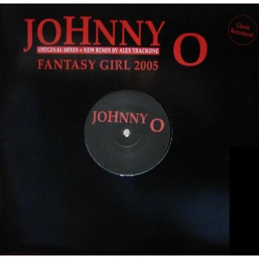 Johnny O - Fantasy Girl 2005(Melodión Alextrackone¡¡)