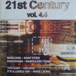 21st Century Vol. 4.4 (INCLUYE BABILONIA - TOO EASY Y RADIORAMA - IT'S A LONELY WAIT¡¡)