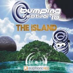 Bumping festival 2010 - The Island (EUPHORIC RECORDS)