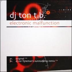 DJ Ton T.B. - Electronic Malfunction(PELOTAZO REVIVALERO,CARA B BRUTAL¡¡)